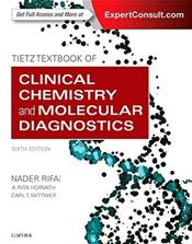 Tietz Textbook of Clinical Chemistry and Molecular Diagnostics. Text with Access Code (Expert Consult)