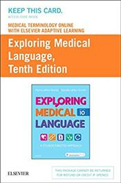Medical Terminology Online to Accompany Exploring Medical Language. Access Code