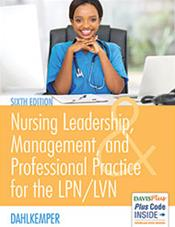 Nursing Leadership, Management, and Professional Practice for the LPN/LVN. Text with Access Code Cover Image