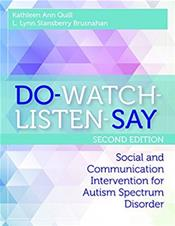 Do-Watch-Listen-Say: Social and Communicative Intervention for Children with Autism Spectrum Disorder