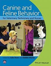 Canine and Feline Behavior: For Veterinary Technicians and Nurses