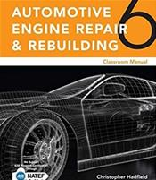 Today's Technician: Automotive Engine Repair and Rebuilding. Includes Textbook and Shop Manual. 2 Books