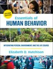 Essentials of Human Behavior: Integrating Person, Environment, and the Life Course. Text with Access Code