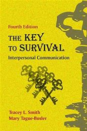 Key to Survival: Interpersonal Communication