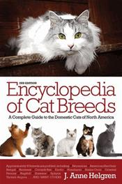 Encyclopedia of Cat Breeds: A Complete Guide to the Domestic Cats of North America