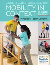 Mobility in Context: Principles of Patient Care Skills. Text with Access Code
