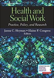 Health and Social Work: Practice, Policy, and Research. Text with Access Code