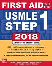 First Aid for the USMLE Step 1: 2018