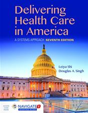 Delivering Health Care in America: A Systems Approach. Text with Access Code Cover Image