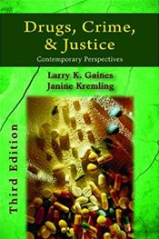 Drugs, Crime, And Justice: Contemporary Perspectives
