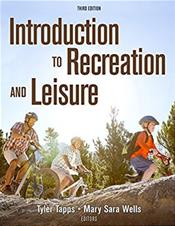 Introduction to Recreation and Leisure. Text with Access Code