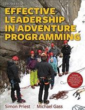 Effective Leadership in Adventure Programming. Text with Access Code