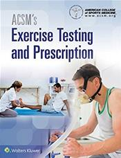 ACSMs Exercise Testing and Prescription Textbook Text with Access Code Cover Image