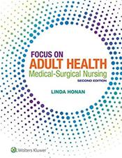 Focus on Adult Health: Medical-Surgical Nursing. Text with Access Code