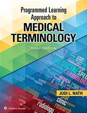 Medical Terminology: A Programmed Learning Approach to the Language of Health Care. Text with Access Code