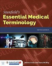 Stanfield's Essential Medical Terminology. Text with Access Code
