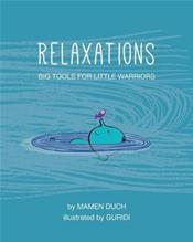 Relaxation: Big Tools for Little Warriors