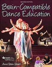 Brain-Compatible Dance Education. Text with Access Code