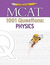 MCAT: 1001 Questions: Physics