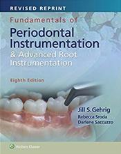 Fundamentals of Periodontal Instrumentation & Advanced Root Instrumentation. Text with Access Code