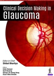 Clinical Decision Making in Glaucoma