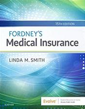 Fordney's Medical Insurance. Text with Access Code