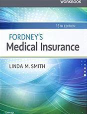 Workbook for Fordney's Medical Insurance