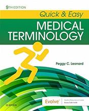 Quick and Easy Medical Terminology. Text with Access Code