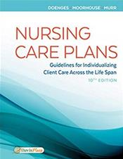 Nursing Care Plans: Guidelines for Individualizing Patient Care Across the Life Span. Text with Access Code