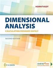 Calculating Dosages Safely: Dimensional Analysis. Text with Access Code