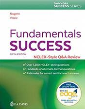 Fundamentals Success: NCLEX-Style Q&A Review