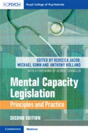 Mental Capacity Legislation: Principles and Practices