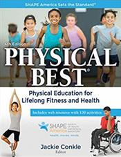Physical Best: Physical Education for Lifelong Fitness and Health. Text with Access Code