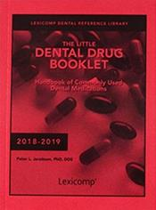 Little Dental Drug Booklet: Handbook of Commonly Used Dental Medications 2018-2019