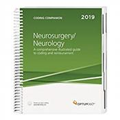 Coding Companion 2019: Neurosurgery/Neurology. A Comprehensive Illustrate Guide to Coding and Reimbursement