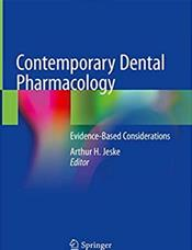 Contemporary Dental Pharmacology: Evidence-Based Considerations