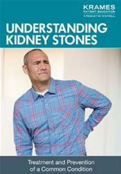 Understanding Kidney Stones: Treatment and Prevention of a Common Condition Booklet