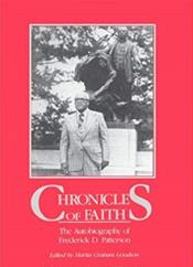 Chronicles of Faith: The Autobiology of Frederick D. Patterson