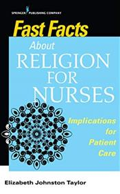Fast Facts About Religion for Nurses: Implications for Patient Care