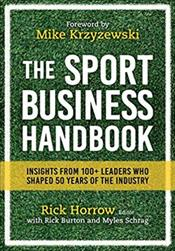 Sport Business Handbook: Insights from 100+ Leaders Who Shaped 50 Years of the Industry