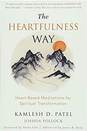 Heartfulness Way: Heart-Based Meditations for Spiritual Transformation