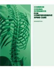 Common Coding Scenarios for Comprehensive Spine Care 2019