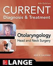 Current Diagnosis and Treatment in Otolaryngology-Head and Neck Surgery Cover Image