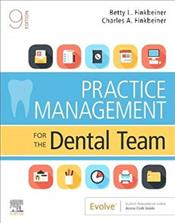 Practice Management for the Dental Team. Text with Access Code
