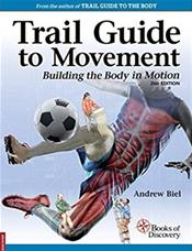 Trail Guide to Movement: Building the Body in Motion. Text with Access Code