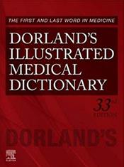 Dorland's Illustrated Medical Dictionary. Text with Access Code