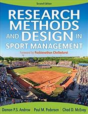 Research Methods and Design in Sport Management. Text with Access Code