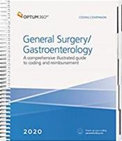 Coding Companion 2020: General Surgery/Gastroenterology. A Comprehensive Illustrated Guide to Coding and Reimbursement