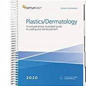 Coding Companion 2020: Plastics and Dermatology. A Comprehensive Illustrated Guide to Coding and Reimbursement