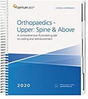 Coding Companion 2020: Orthopaedics-Upper: Spine and Above. A Comprehensive Illustrated Guide to Coding and Reimbursement